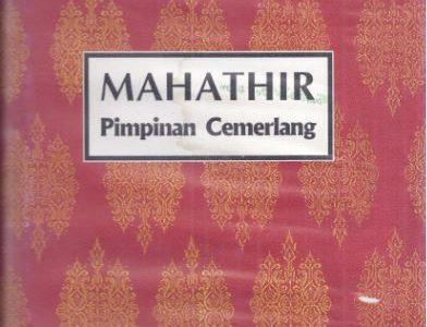 MAHATHIR PIMPINAN CEMERLANG