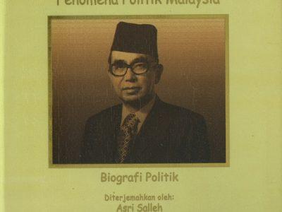 TUN ABDUL RAZAK : FENOMENA POLITIK MALAYSIA