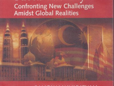 MALAYSIA'S ECONOMIC SUSTAINABILITY: CONFRONTING NEW CHALLENGES AMIDST GLOBAL REALITIES