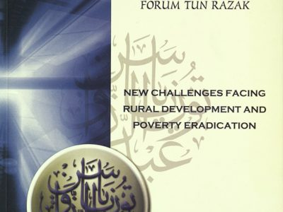 NEW CHALLENGES FACING RURAL DEVELOPMENT AND POVERTY ERADICTION : FORUM TUN RAZAK