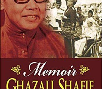MEMOIR GHAZALI SHAFIE – PENUBUHAN MALAYSIA (GHAZALI SHAFIE'S MEMOIR ON THE FORMATION OF MALAYSIA)