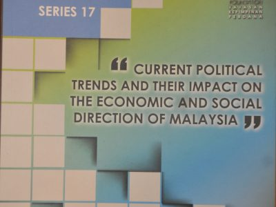 PERDANA DISCOURSE SERIES NO.17: CURRENT POLITICAL TRENDS AND THEIR IMPACT ON THE ECONOMIC AND SOCIAL DIRECTION OF MALAYSIA