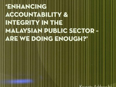 PERDANA DISCOURSE SERIES NO.14: ENHANCING ACCOUNTABILITY & INTEGRITY IN THE MALAYSIAN PUBLIC SECTOR – ARE WE DOING ENOUGH?