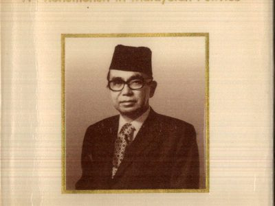 TUN ABDUL RAZAK : PHENOMENON IN MALAYSIAN POLITICS