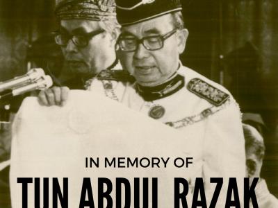 IN MEMORY OF TUN ABDUL RAZAK HUSSEIN