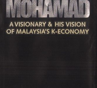 MAHATHIR MOHAMAD : A VISIONARY & HIS VISION OF MALAYSIA'S K-ECONOMY