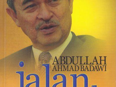 ABDULLAH AHMAD BADAWI: JALAN KE PUNCAK