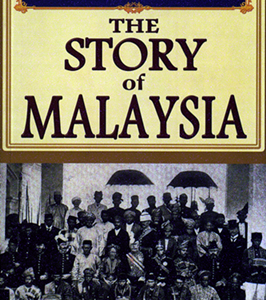 THE STORY OF MALAYSIA