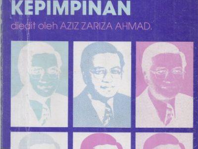 DR. MAHATHIR MOHAMED: WARISAN KEPIMPINAN