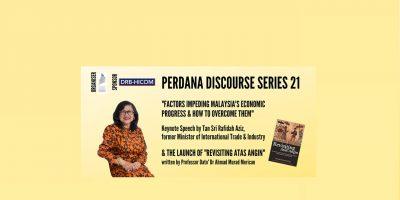 PERDANA DISCOURSE SERIES 21 PRESS STATEMENT