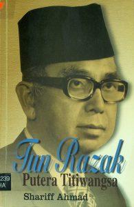 Tun Razak: Putera Titiwangsa
