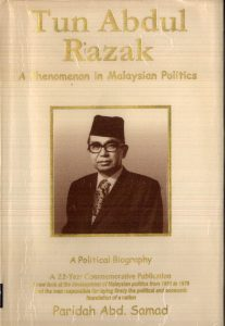 Tun Abdul Razak: A phenomenon in Malaysian politics : a political biography