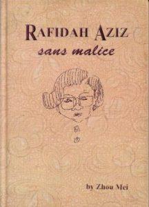 Rafidah Aziz: Sans Malice