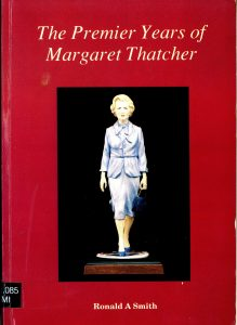The Premier Years of Margaret Thatcher