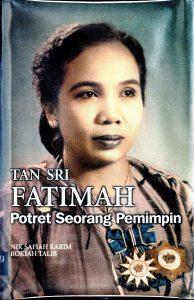 Tan Sri Fatimah: Potret Seorang Pemimpin