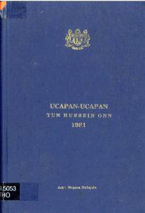 UCAPAN-UCAPAN TUN HUSSEIN ONN 1981