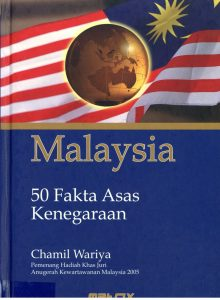MALAYSIA:50 FAKTA ASAS KENEGARAAN