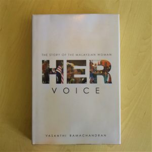 Staff Pick: Her Voice – The Story of Malaysian Women